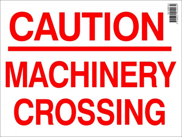 Caution Machinery Crossing Farm Sign